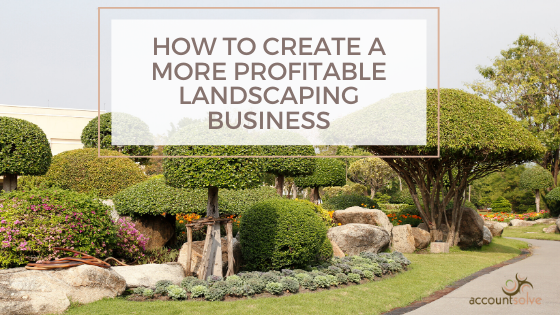 How to Create a More Profitable Landscaping Business