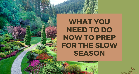 What You Need to Do Now to Work on Your Business in the Slow Season