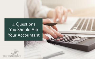 4 Questions You Should Ask Your Accountant