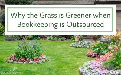 Why the Grass is Greener when Bookkeeping for Landscaping Businesses is Outsourced