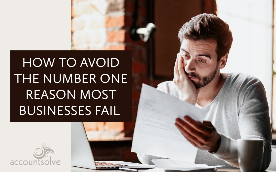 How to Avoid the Number One Reason Most Businesses Fail