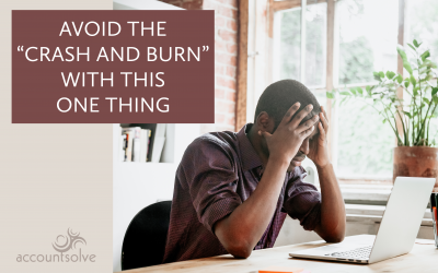 """Avoid The """"Crash and Burn"""" With This One Thing"""